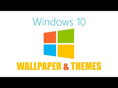 How to Change Wallpaper and Themes in Windows 10