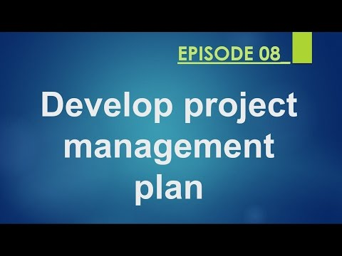 Develop project management plan Episode_08