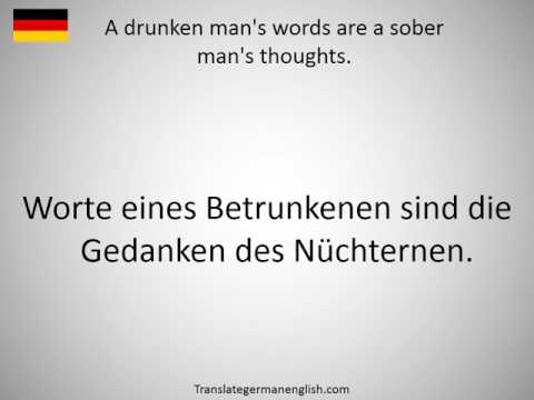 How to say A drunken man's words are a sober man's thoughts. in German?