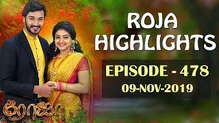 ROJA Serial Highlights | Episode 478 | 9th Nov 2019