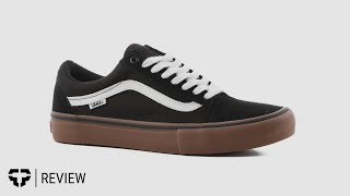 a3461a644aafbd Vans Old Skool Pro Skate Shoe Review- Tactics