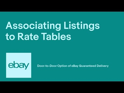 eBay | Associating Listings to Rate Tables | Door-to-Door Option of eBay Guaranteed Delivery