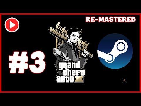 Grand Theft Auto 3 Gameplay Walkthrough Part 3 | 1080p HD Remastered