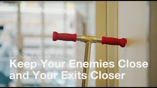 Episode 09 - Keep Your Enemies Close and Your Exits Closer