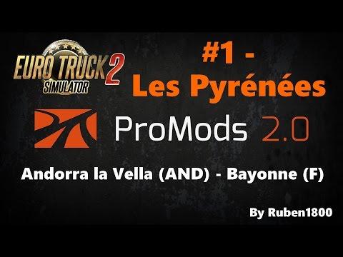 Euro Truck Simulator 2 | ProMods map v1 90 #5 - Le sud de la