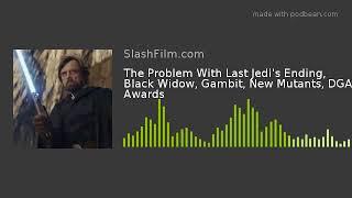The Problem With Last Jedi