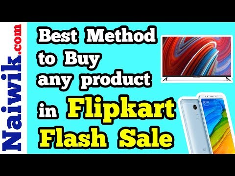 How to buy any product in Flipkart Flash Sale   Redmi note 5 pro   Honor 9 Lite   Mi Tv 4