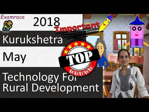 Technology for Rural Development: Kurukshetra May 2018 Summary