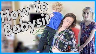 How To Babysit