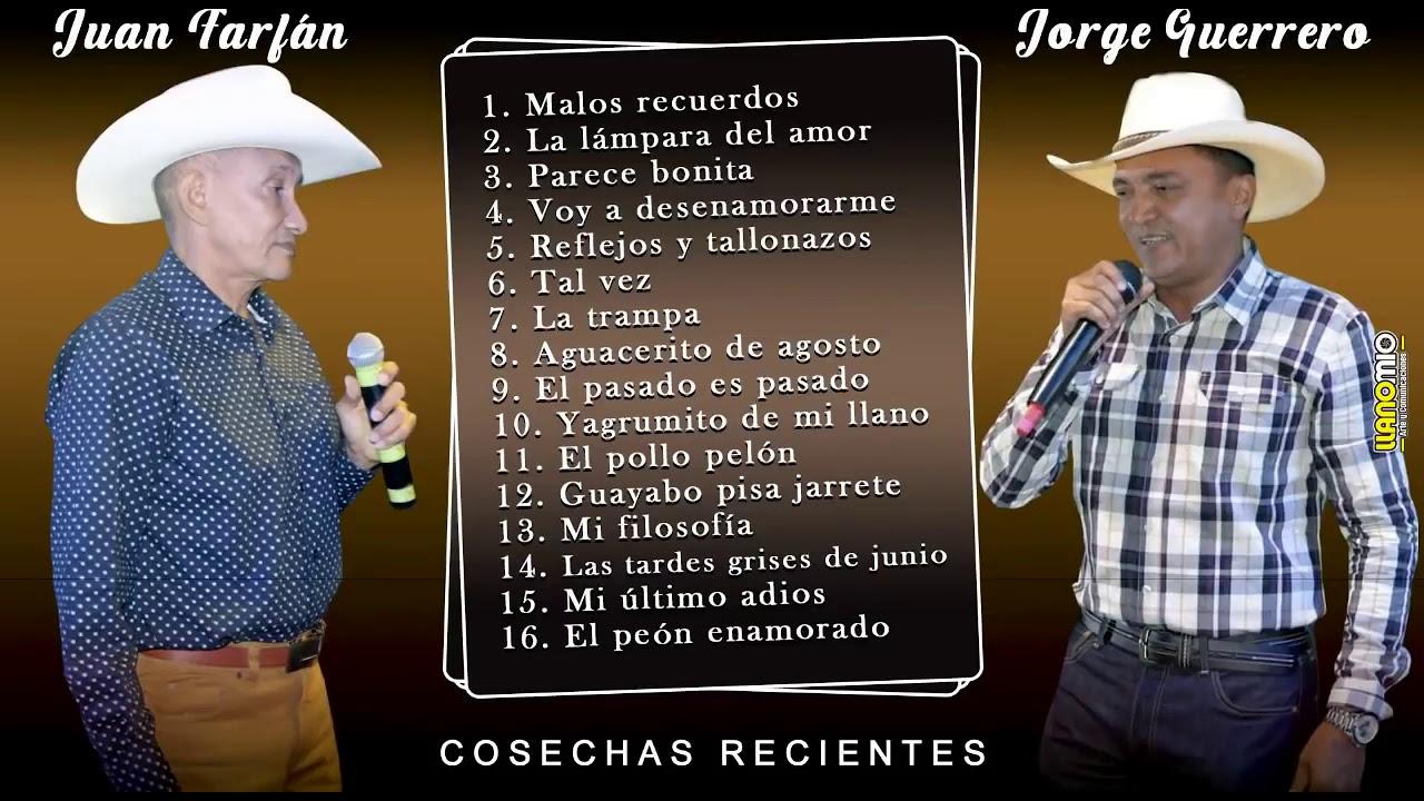 """Juan Farfán Vs Jorge Guerrero """"Cosechas Recientes"""""""