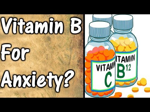 Vitamin B For Anxiety | WHAT!? Does Vitamin B Help With Anxiety !?!
