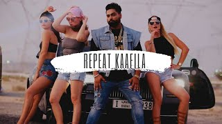 Repeat Kaafila (Official Music Video) - Navv Inder