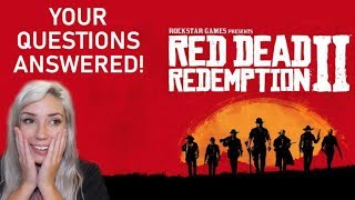 RED DEAD 2 Q&A: I played it early!