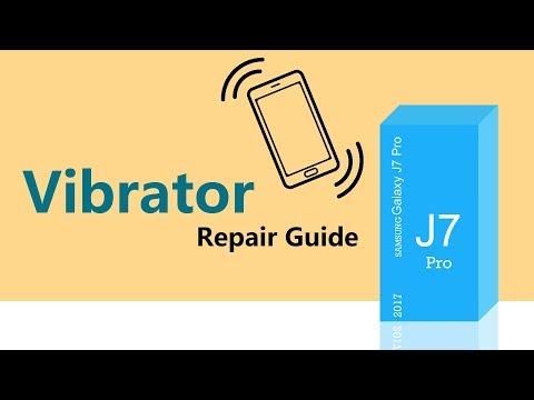 Samsung J7 Pro Vibrator Repair Guide