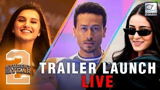 Download LIVE: Student Of The Year 2 Trailer Launch | Tiger Shroff, Ananya Pandey, Tara Sutaria Video