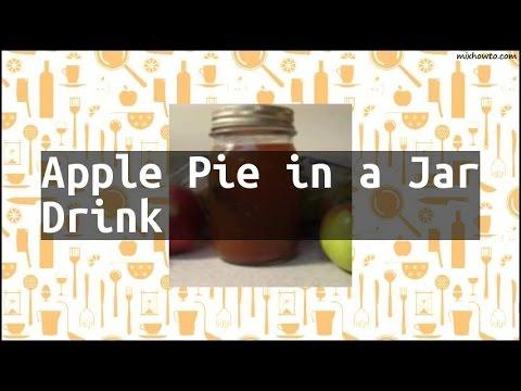 Recipe Apple Pie in a Jar Drink