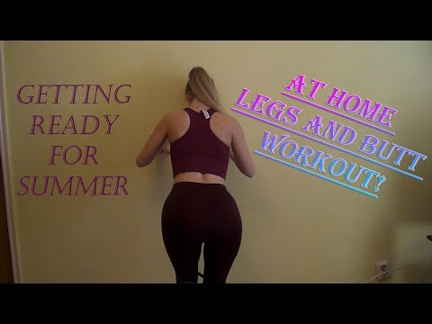 Getting ready for summer ! At home legs and butt workout