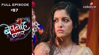 Bepanah Pyaar - Full Episode 87 - With English Subtitles