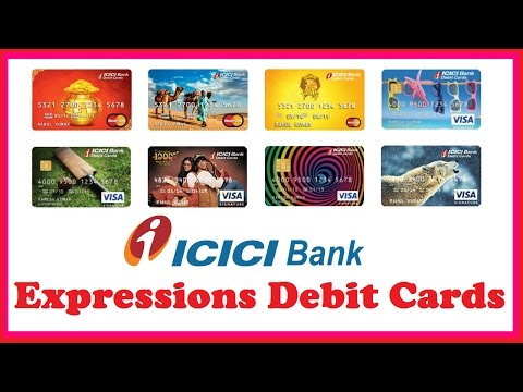 ICICI Bank Expressions Debit Cards