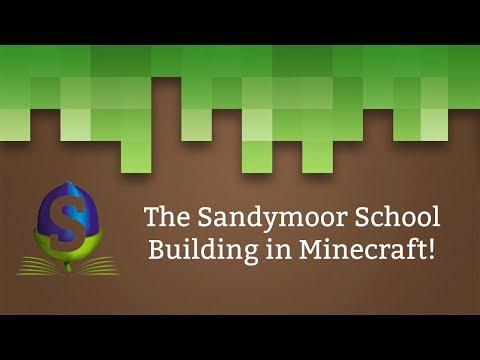 Sandymoor School in Minecraft