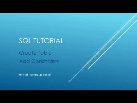 SQL Tutorial - Create Table with Constraints