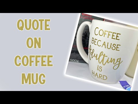 How to create a quote coffee mug with silhouette and vinyl