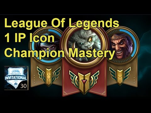League Of Legends - Champion Mastery and 1 IP Icon