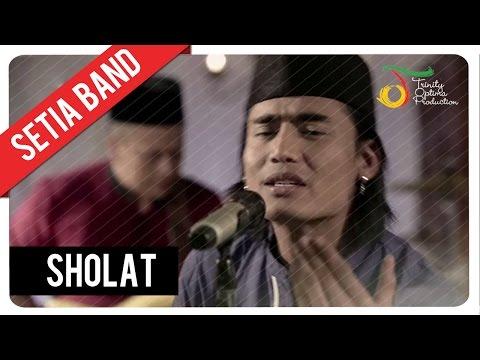 Setia Band - Sholat | Official Video Clip