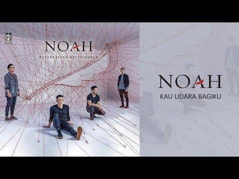 Noah Kau Udara Bagiku