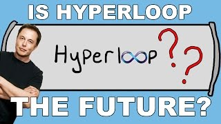 Is the Hyperloop Really the Future of Transportation?