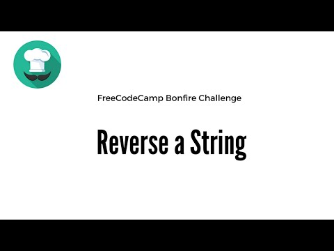 Bonfire: Reverse a String FreeCodeCamp JavaScript Challenge