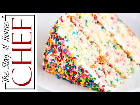 How to Make The Most Amazing Funfetti Birthday Cake | The Stay At Home Chef