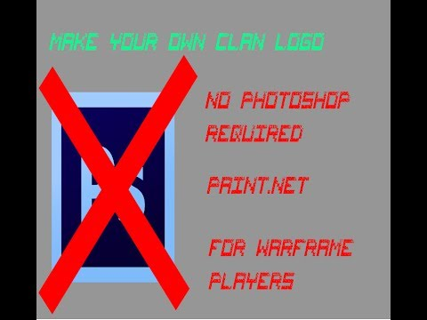 Make your own Clan logo in Warframe PAINT NET NO PHOTOSHOP NEEDED