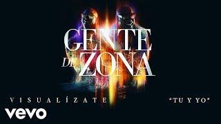 Gente de Zona - Tu y Yo (Cover Audio)