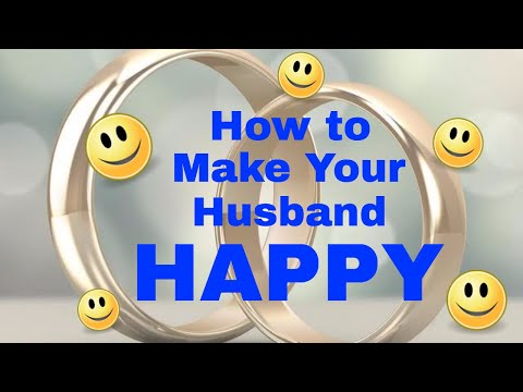 5 Simple Tips to Make Your Husband HAPPY!!