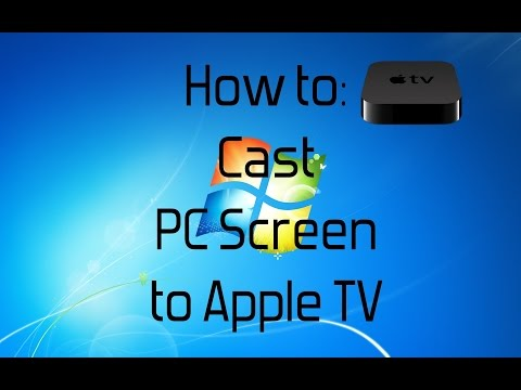 How To Cast PC Screen To Apple TV