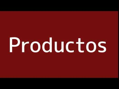 How to say Products in Spanish