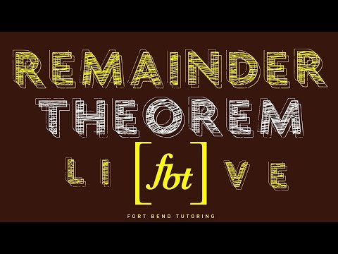 🔵 The Remainder Theorem [fbt] (Evaluating Polynomial Functions and Verifying Zeros)