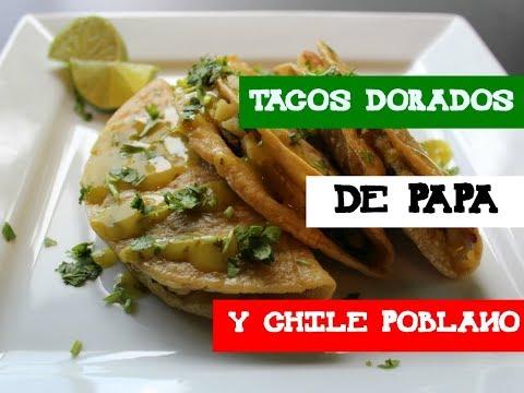 Vegan Potato Tacos | Tacos Dorados De Papa Y Chile Poblano