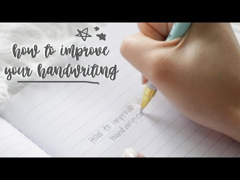 How to Improve Your Handwriting 2017 | Change Your Handwriting!
