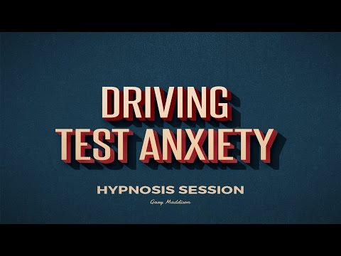 Overcome Driving Test Nerves and Anxiety Self Hypnosis Session