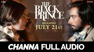 Channa (Full Audio)   Satinder Sartaaj   The Black Prince   New Punjabi Full Songs 2017