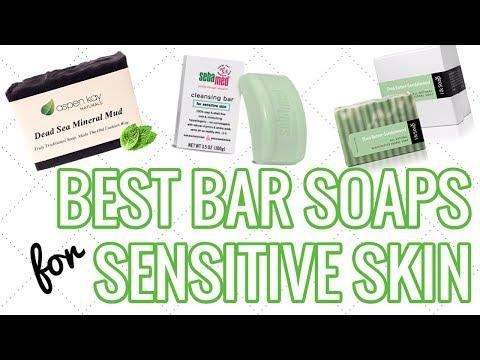 10 Best Bar Soaps For Sensitive Skin 2018