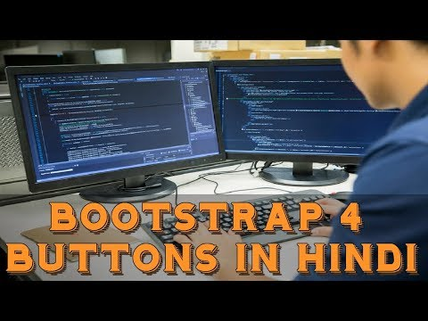 Learn Bootstrap 4 Tutorial in Hindi | Bootstrap 4 Buttons in Hindi