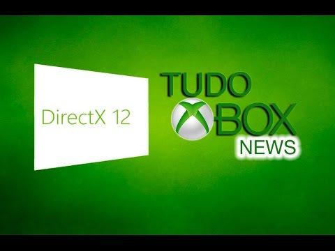 Xbox News, Noticias, Windows 10 e DirectX 12?