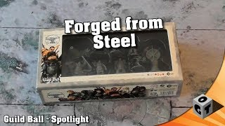 [de] Guild Ball Spotlight Ep. 06 - Forged From Steel