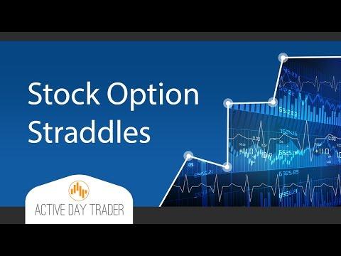 Stock Option Straddles Explained