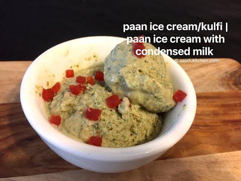paan kulfi/ice cream recipe | no cook kulfi recipe | kulfi recipe with condensed milk