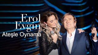 Erol Evgin & Sıla - Ateşle Oynama (Official Video)