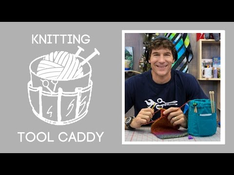 Make an Awesome Knitting Tool Caddy